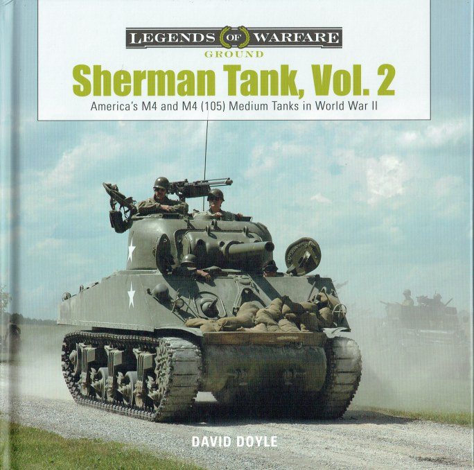 Image for SHERMAN TANK VOL.2 : AMERICA'S M4 AND M4 (105) MEDIUM TANKS IN WORLD WAR II