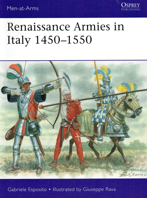 Image for RENAISSANCE ARMIES IN ITALY 1450-1550