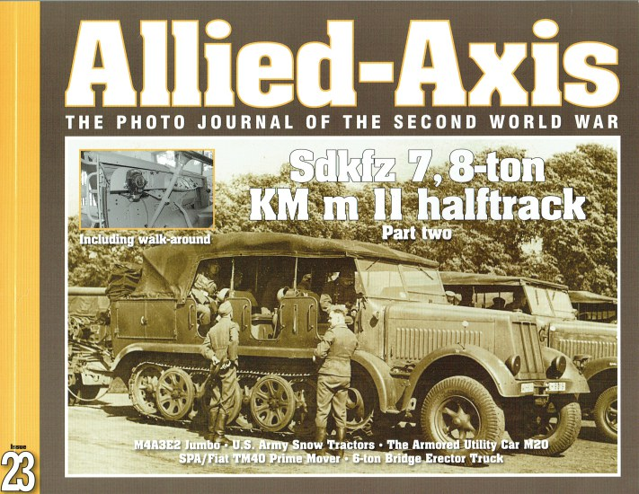 Image for ALLIED-AXIS ISSUE 23: THE PHOTO JOURNAL OF THE SECOND WORLD WAR