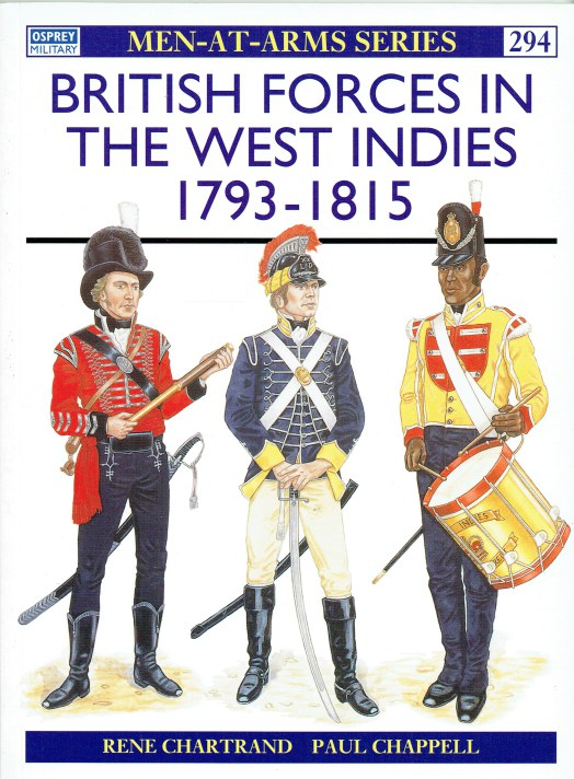 Image for BRITISH FORCES IN THE WEST INDIES 1793-1815