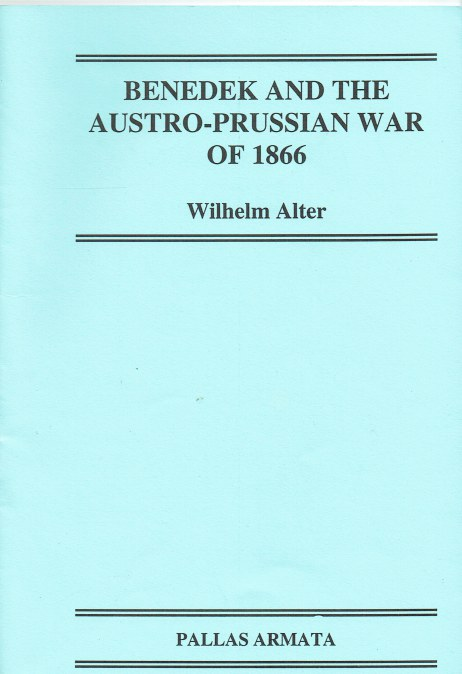 Image for BENEDEK AND THE AUSTRO-PRUSSIAN WAR OF 1866