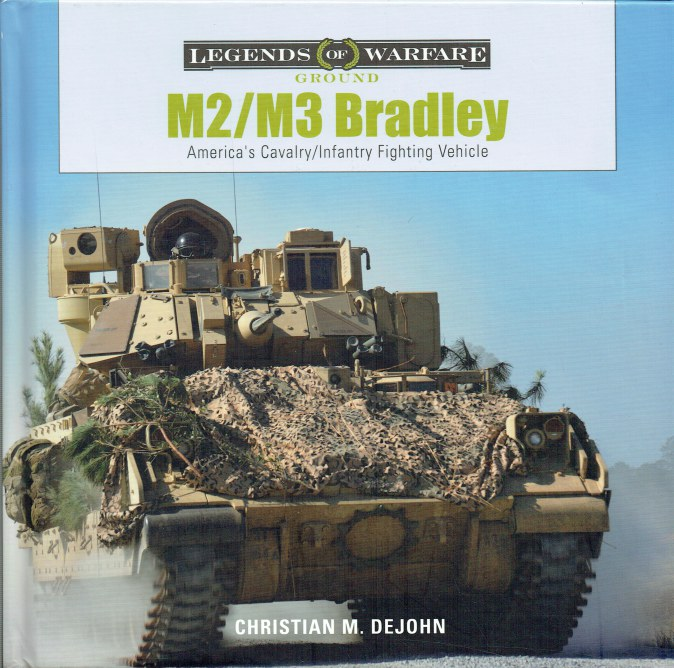 Image for M2/M3 BRADLEY : AMERICA'S CAVALRY / INFANTRY FIGHTING VEHICLE