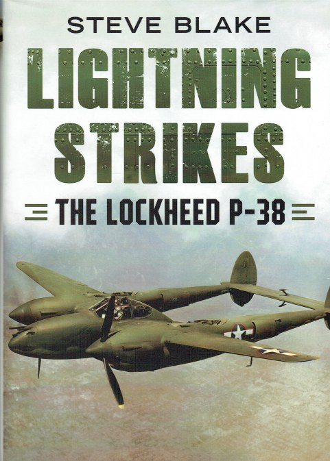 Image for LIGHTNING STRIKES : THE LOCKHEED P-38