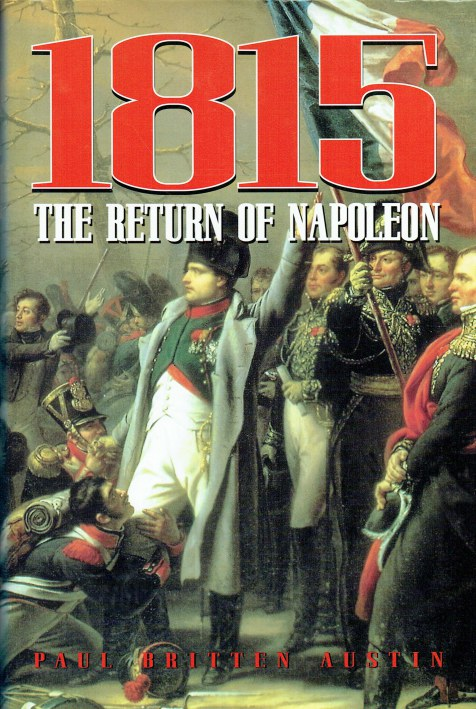 Image for 1815 : THE RETURN OF NAPOLEON