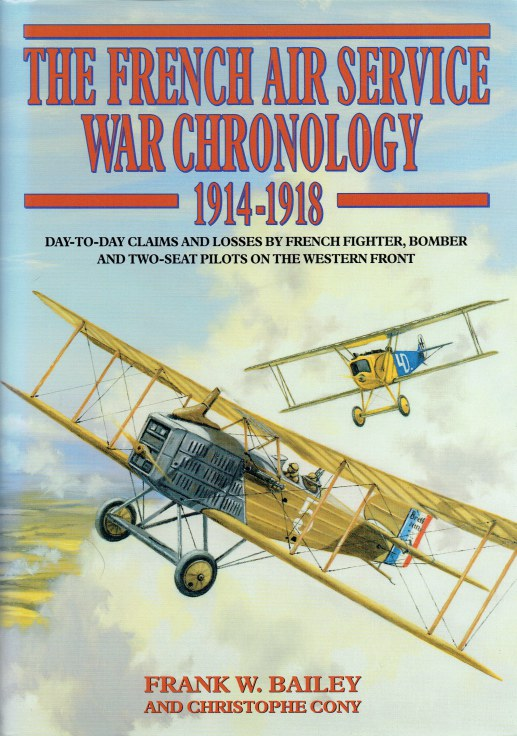 Image for THE FRENCH AIR SERVICE WAR CHRONOLOGY 1914-1918