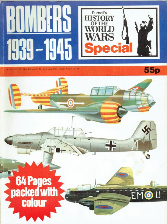 Image for PURNELL'S HISTORY OF THE WORLD WARS SPECIAL : BOMBERS 1939-1945