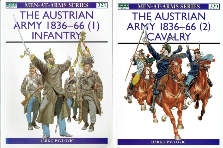 Image for THE AUSTRIAN ARMY 1836-66 : (1) INFANTRY + (2) CAVALRY (TWO VOLUME SET)