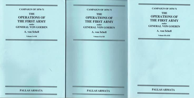 Image for THE CAMPAIGN OF 1870-71 : THE OPERATIONS OF THE FIRST ARMY UNDER GENERAL VON GOEBEN (THREE VOLUME SET)