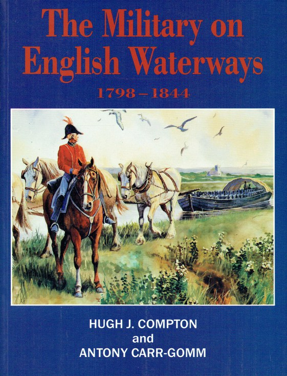 Image for THE MILITARY ON ENGLISH WATERWAYS 1798-1844