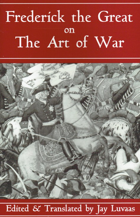 Image for FREDERICK THE GREAT ON THE ART OF WAR