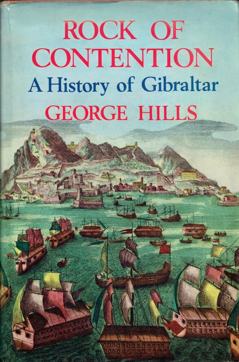 Image for ROCK OF CONTENTION : A HISTORY OF GIBRALTAR