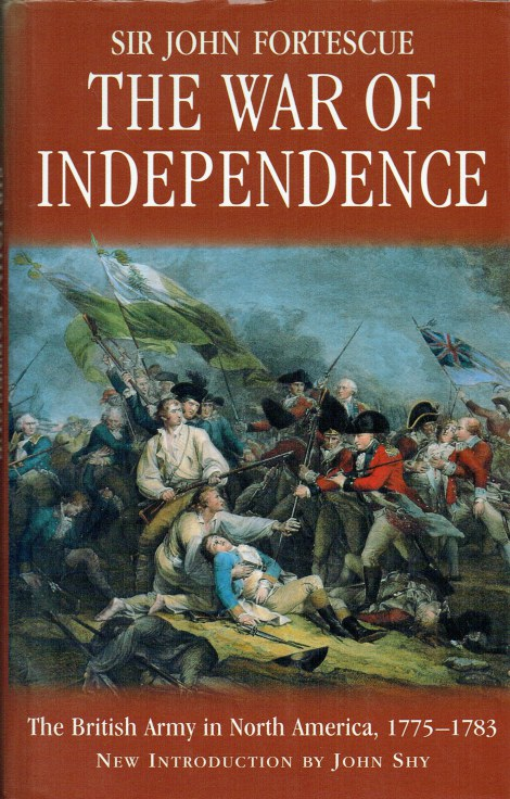 Image for THE WAR OF INDEPENDENCE : THE BRITISH ARMY IN NORTH AMERICA 1775-1783