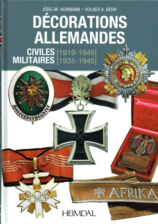 Image for DECORATIONS ALLEMANDES CIVILES (1919-1945) MILITAIRES (1939-1945) (FRENCH TEXT)