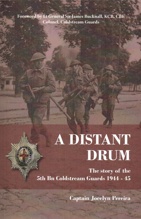 Image for A DISTANT DRUM : THE STORY OF THE 5TH BN COLDSTREAM GUARDS 1944-45