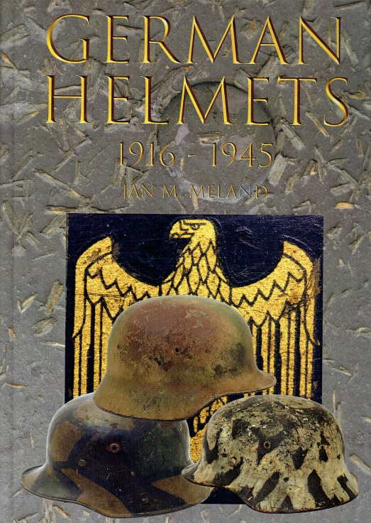 Image for GERMAN HELMETS 1916-1945